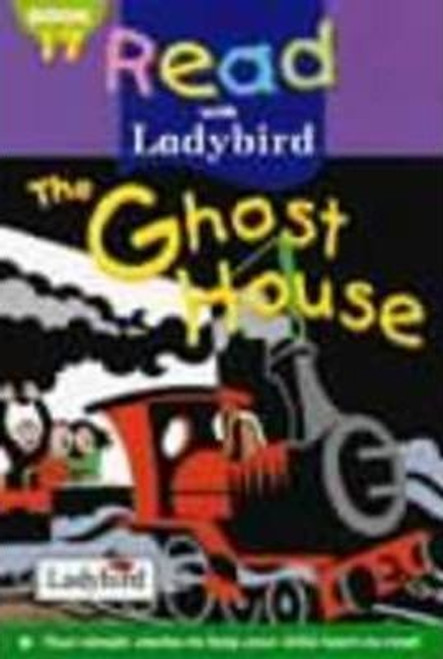 Ladybird / Read with Ladybird: The Ghost House
