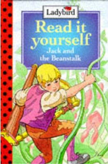 ladybird / Read it Yourself: Jack and the Beanstalk