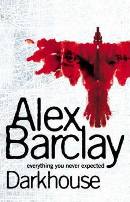 Barclay, Alex / Darkhouse (Large Paperback)