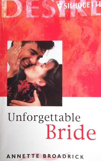 Broadrick, Annette / Unforgettable Bride