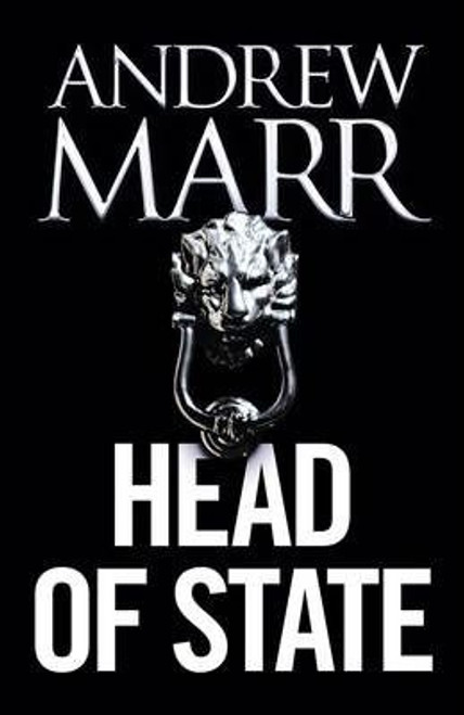 Marr, Andrew / Head of State (Large Paperback)
