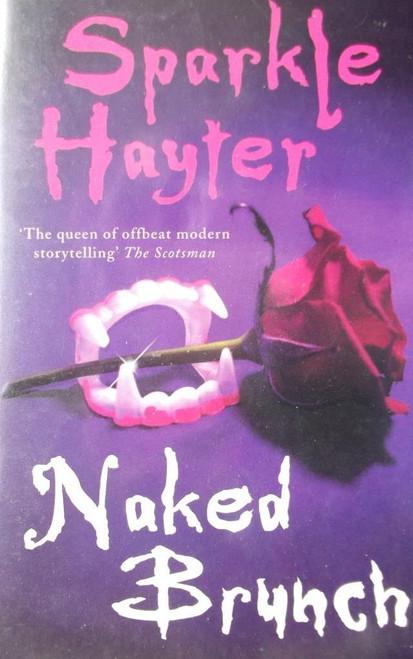 Hayter, Sparkle / Naked Brunch