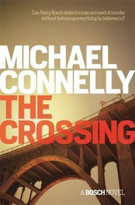 Connelly, Michael / The Crossing (Large Paperback)
