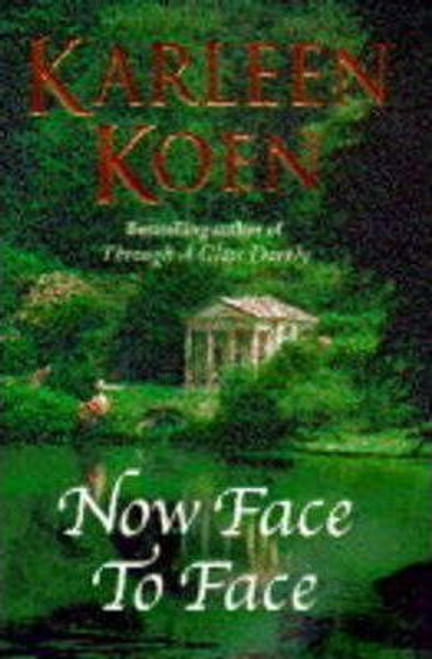 Koen, Karleen / Now Face to Face (Hardback)