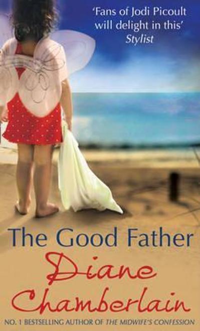 Chamberlain, Diane / The Good Father