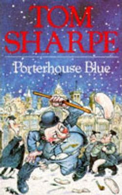 Sharpe, Tom / Porterhouse Blue