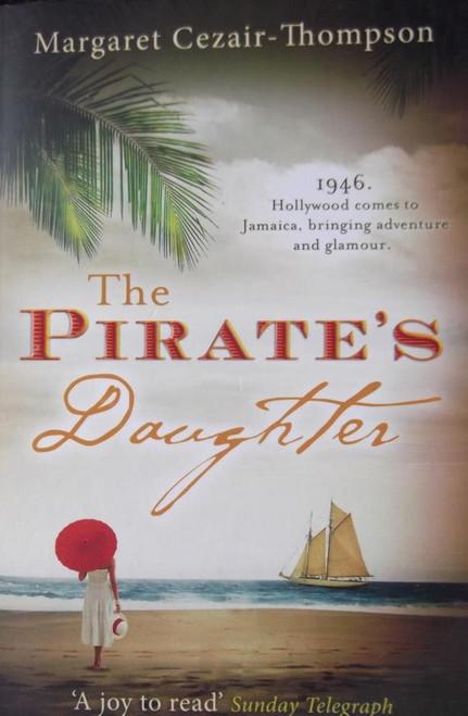 Cezair-Thompson, Margaret / The Pirate's Daughter