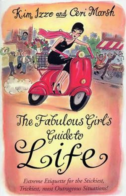 Izzo, Kim / The Fabulous Girl's Guide to Life