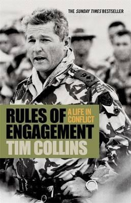 Collins, Tim / Rules of Engagement: A Life in Conflict