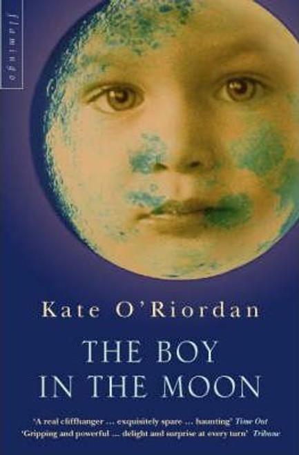 O'Riordan, Kate / The Boy in the Moon
