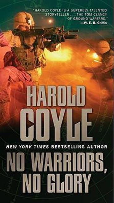 Coyle, Harlod / No Warriors No Glory