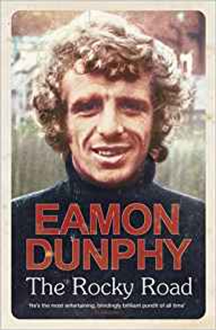 Dunphy, Eamon / The Rocky Road (Hardback)