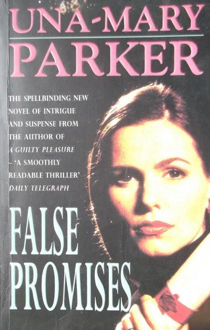 Parker, Una-Mary / False Promises