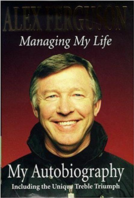 Ferguson, Alex / Managing My Life: My Autobiography (Hardback)