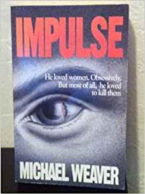 Weaver, Michael / Impulse