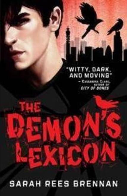 Brennan, Sarah Rees / The Demon's Lexicon