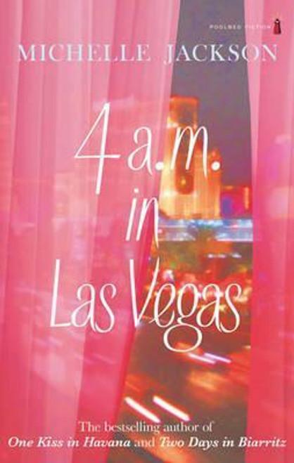 Jackson, Michelle / 4am in Las Vegas