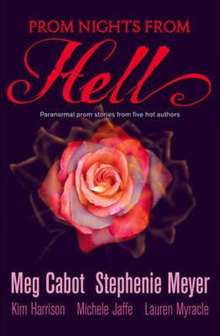 Cabot, Meg / Prom Nights From Hell: Five Paranormal Stories