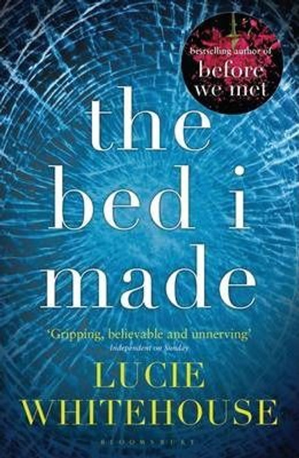 Whitehouse, Lucie / The Bed I Made