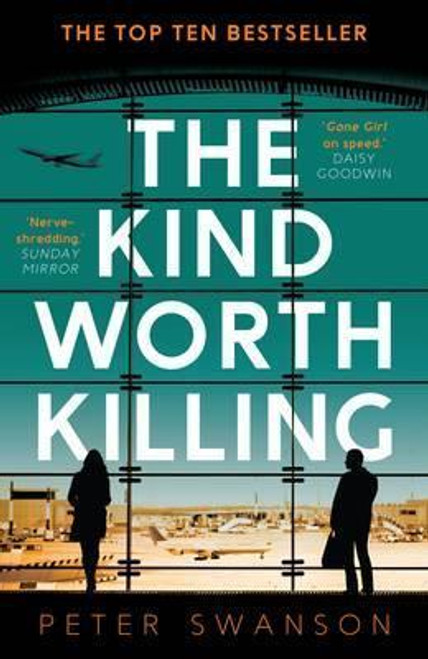 Swanson, Peter / The Kind Worth Killing
