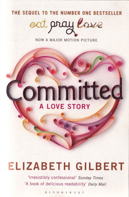 Gilbert, Elizabeth / Committed