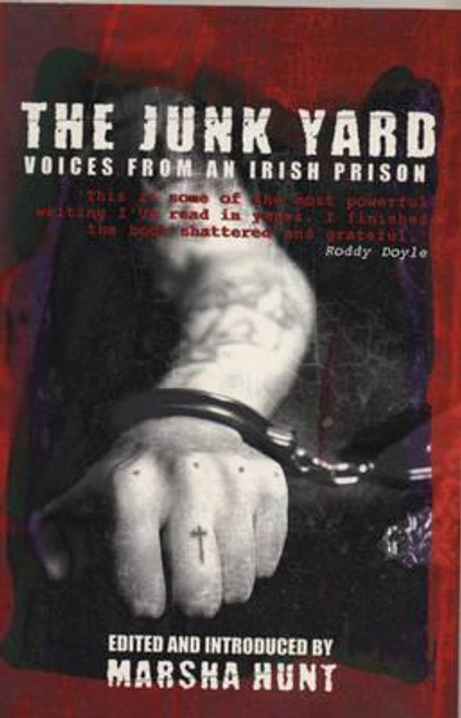 Hunt, Marsha / The Junk Yard: Voices for the Junk Yard