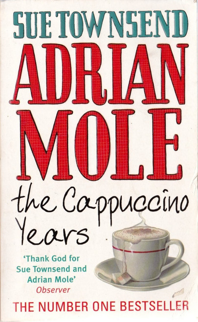 Townsend, Sue / Adrian Mole - The Cappucino Years