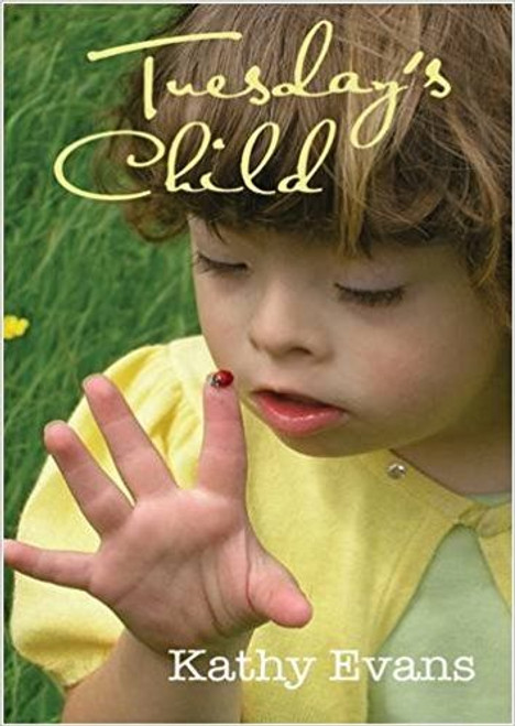 Evans, Kathy / Tuesday's Child (Large Paperback)