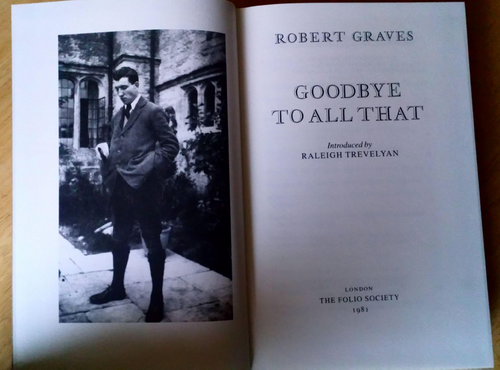 Graves, Robert - Goodbye to All That - Folio Society HB Biography World War One