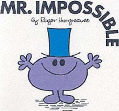 Mr Men and Little Miss, Mr. Impossible