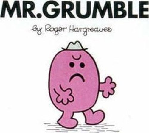 Mr Men and Little Miss, Mr. Grumble