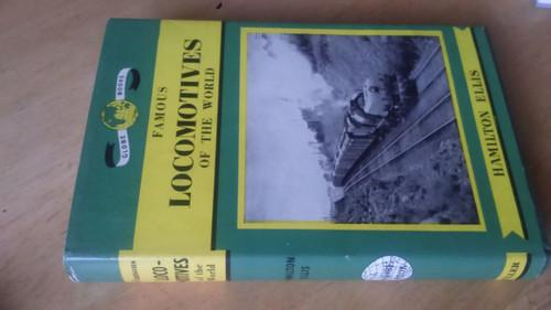 Ellis Hamilton, C.- Famous Locomotives of the World (Globe Books) 1962 HB Railway History