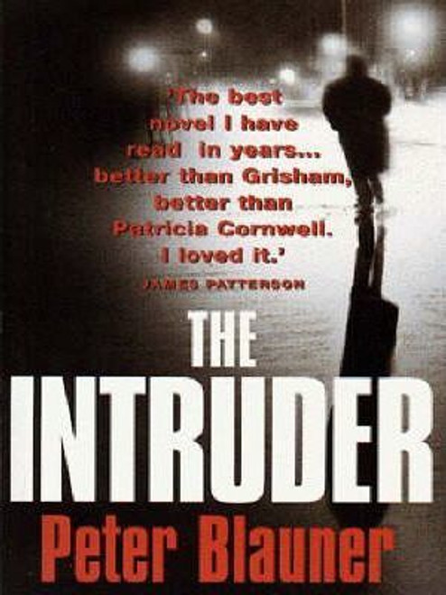 Blauner, Peter / The Intruder