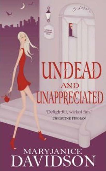 Davidson, Mary Janice / Undead and Unappreciated
