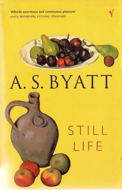Byatt, A.S. / Still Life