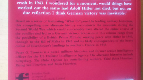 Tsouras, Peter - Hitler Triumphant - Alternate Histories of WW2 - Military Counterfactuals PB