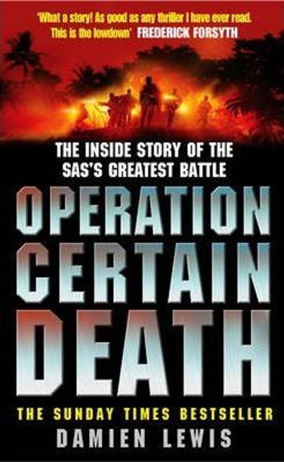 Lewis, Damien / Operation Certain Death