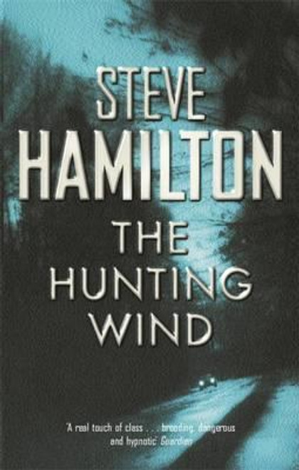 Hamilton, Steve / The Hunting Wind