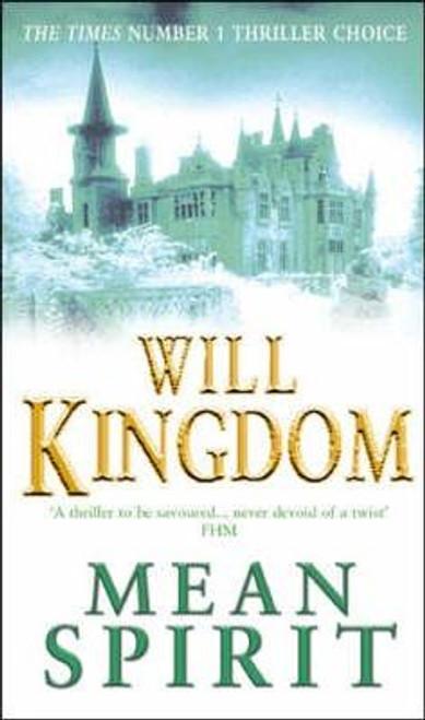 Kingdom, Will / Mean Spirit