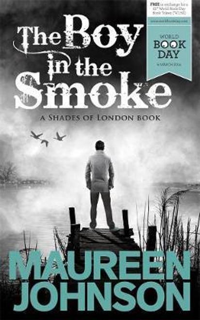 Johnson, Maureen / The Boy in the Smoke