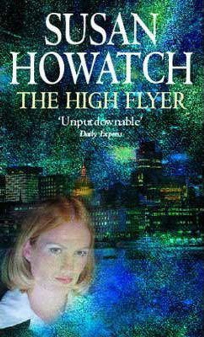 Howatch, Susan / The High Flyer