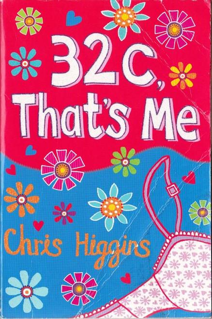 Higgins, Chris / 32C, That's Me