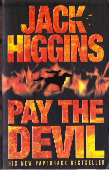 Higgins, Jack / Pay the Devil