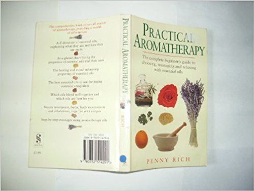 Rich, Penny / Practical Aromatherapy