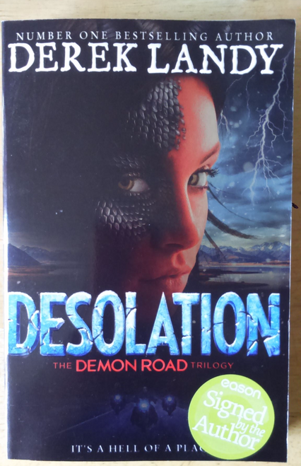 Landy, Derek - DESOLATION - Signed - 1st Edition Trade Paperback - Brand New  ( Demon Road Trilogy - Book 2 )