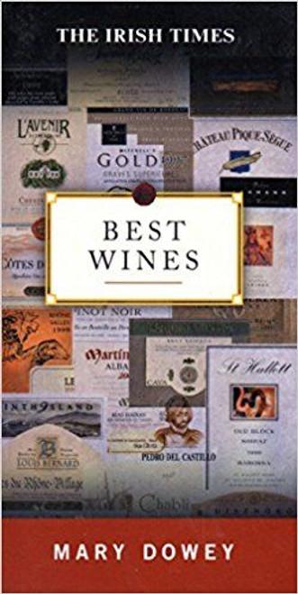 "Dowey, Mary / The ""Irish Times"" Best Wines"