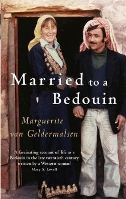 Van Geldermalsen, Marguerite / Married to a Bedouin