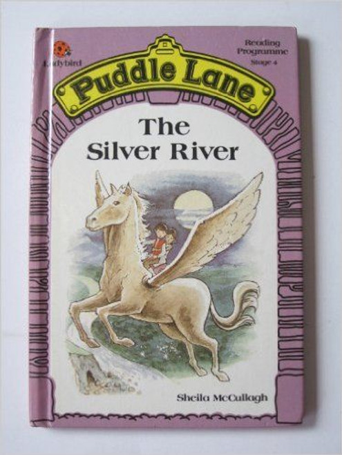 ladybird / The Silver River (Puddle Lane)