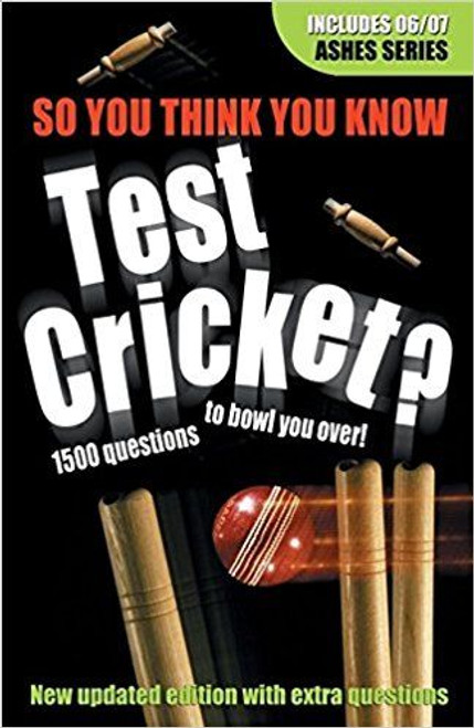 Test Cricket (So You Think You Know)