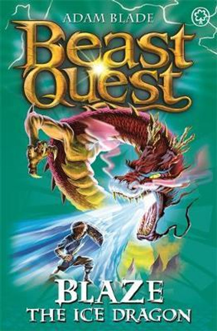 Blade, Adam / Beast Quest: Blaze the Ice Dragon